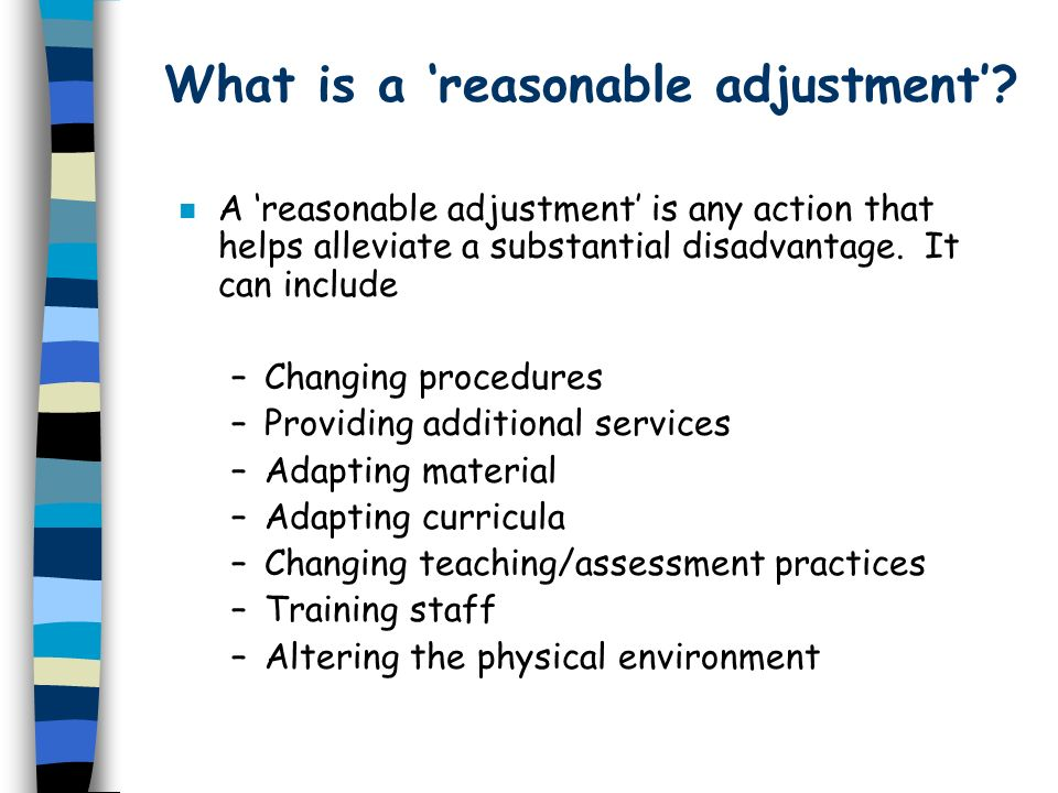 What is a 'reasonable adjustment'