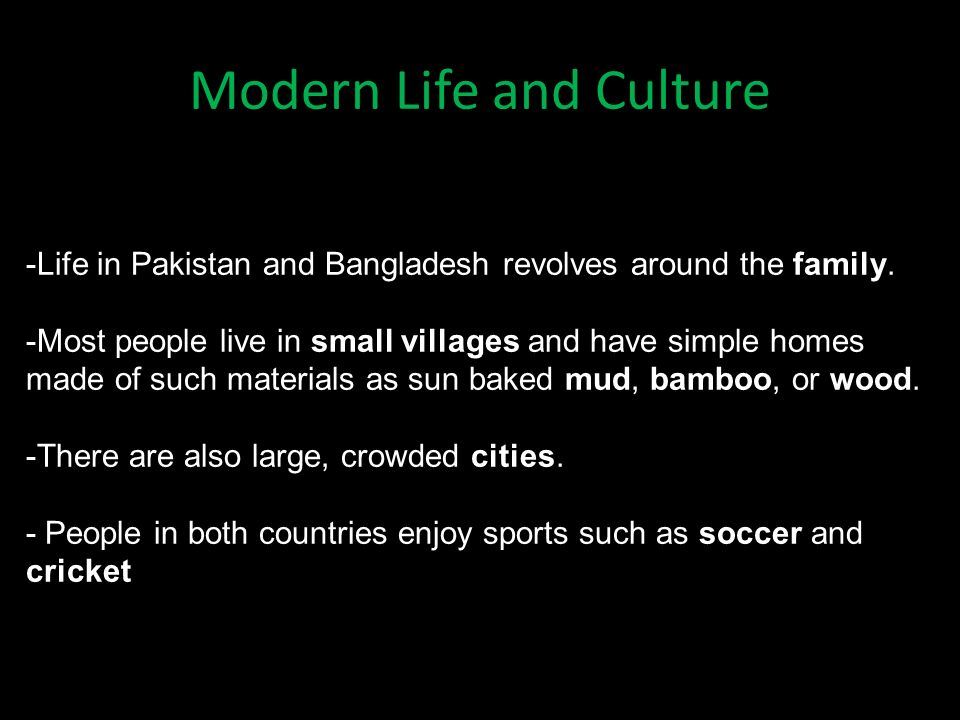 Modern Life and Culture