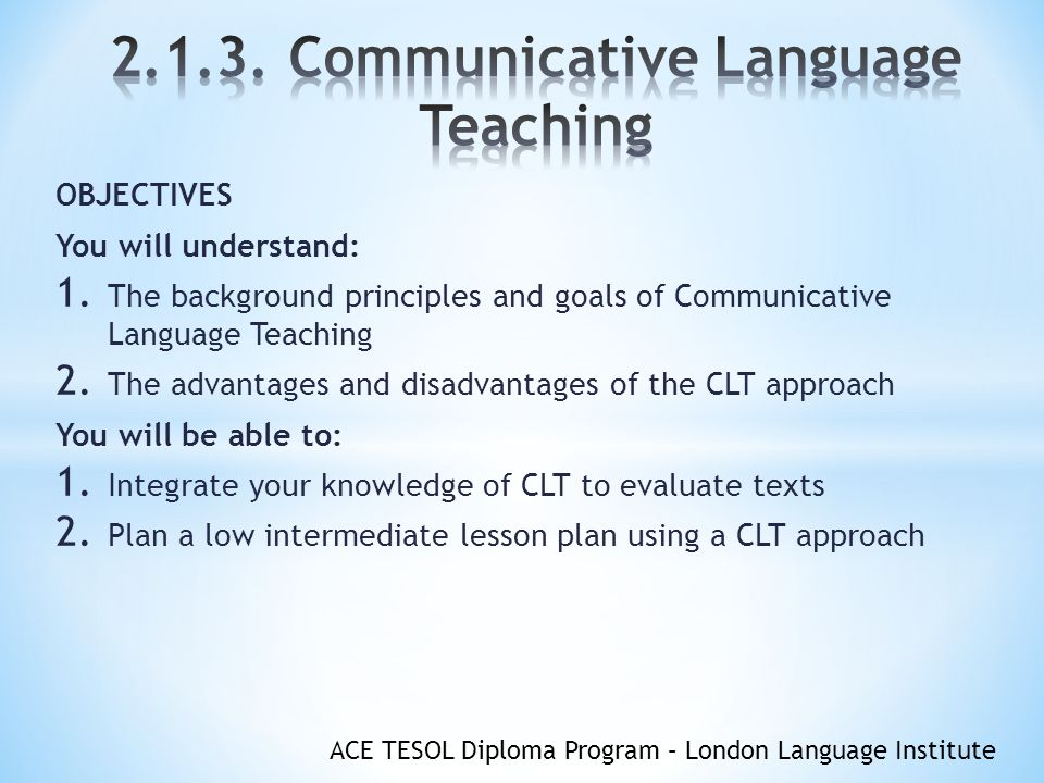 history of communicative language teaching Through the history, teachers and educators have adopted lots of different  teaching methods  historical background of communicative language  teaching.