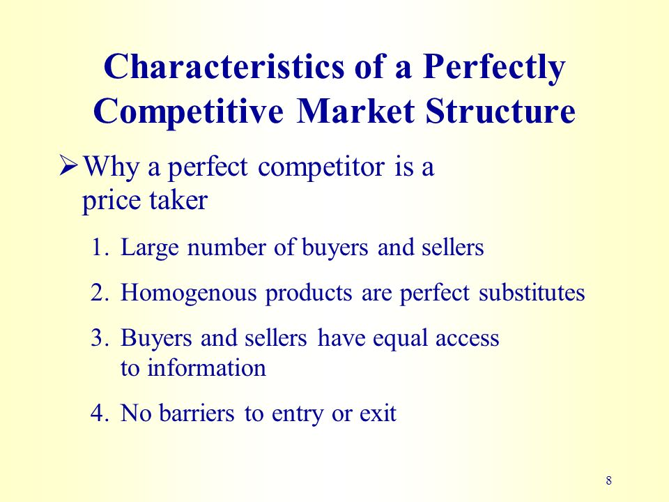 features of a perfectly competitive market Key characteristics perfectly competitive markets exhibit the following characteristics: there is perfect knowledge, with no information failure or time lags in the flow of information knowledge is freely available to all participants, which means that risk-taking is minimal and the role of the entrepreneur is limited given that.