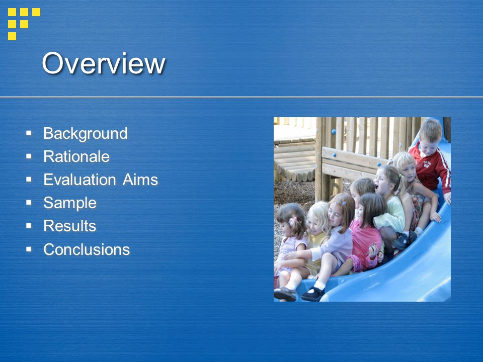 Overview Background Rationale Evaluation Aims Sample Results