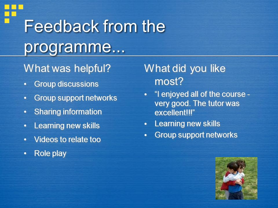 Feedback from the programme...