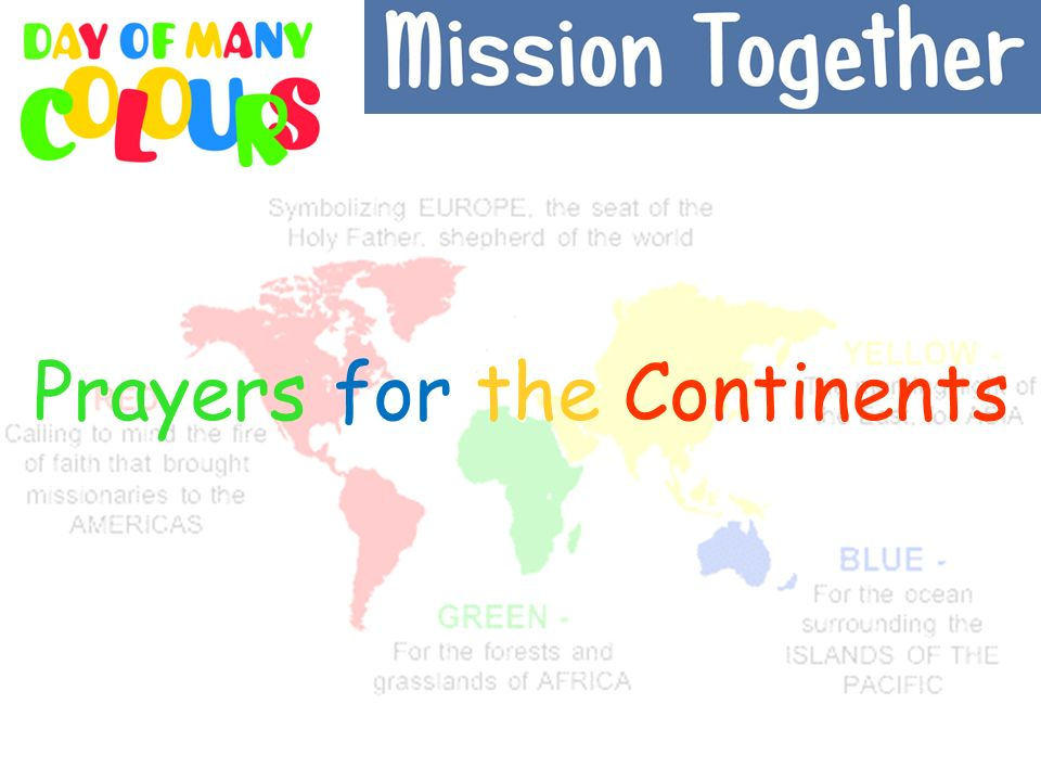Prayers for the Continents