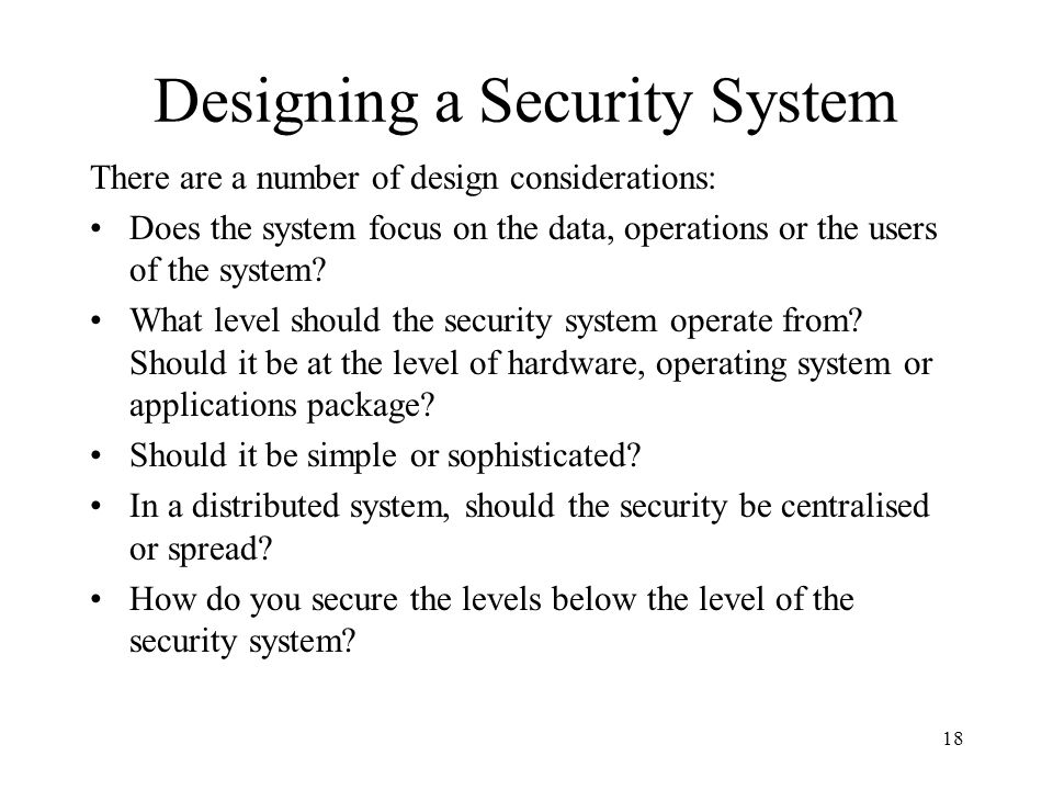 Designing a Security System