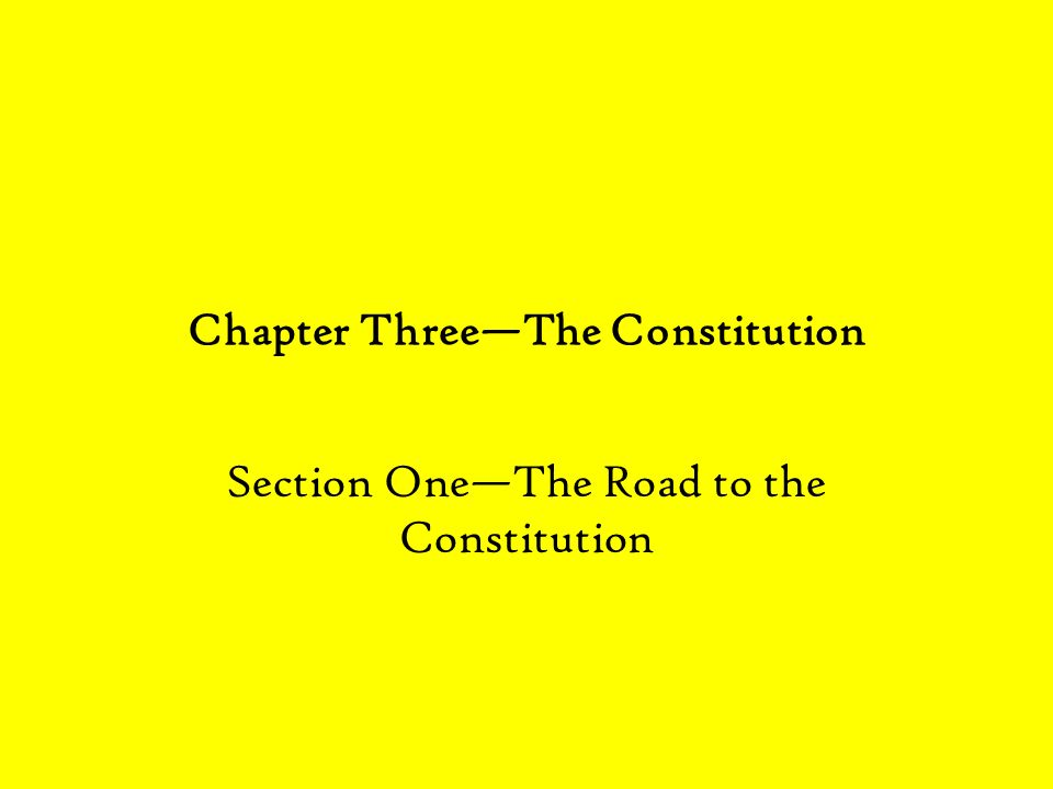 Chapter Three—The Constitution