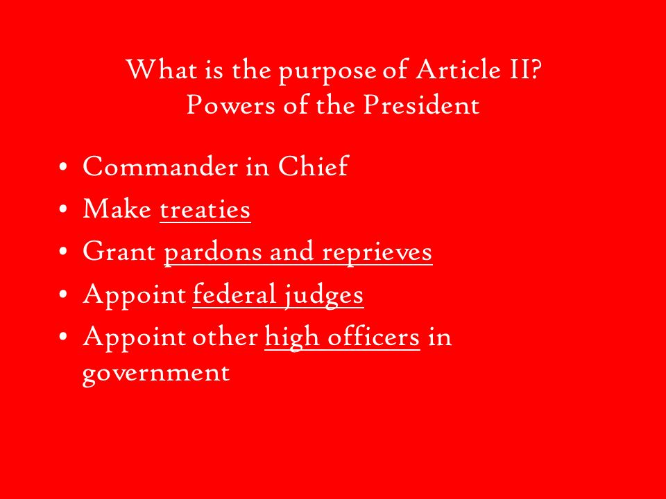 What is the purpose of Article II Powers of the President