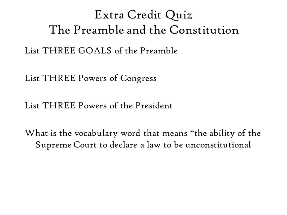 Extra Credit Quiz The Preamble and the Constitution