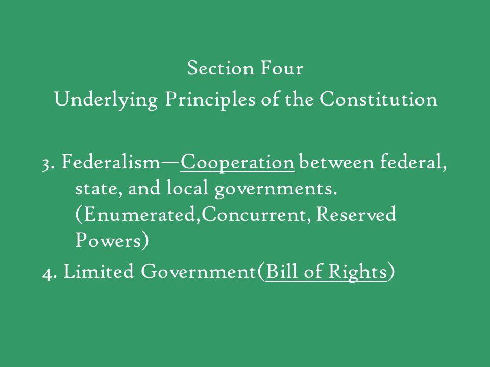 Underlying Principles of the Constitution