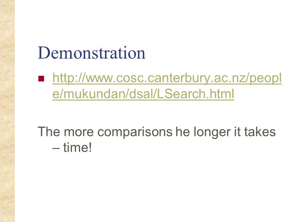 Demonstration http://www.cosc.canterbury.ac.nz/people/mukundan/dsal/LSearch.html.