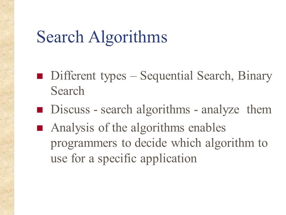 Search Algorithms Different types – Sequential Search, Binary Search