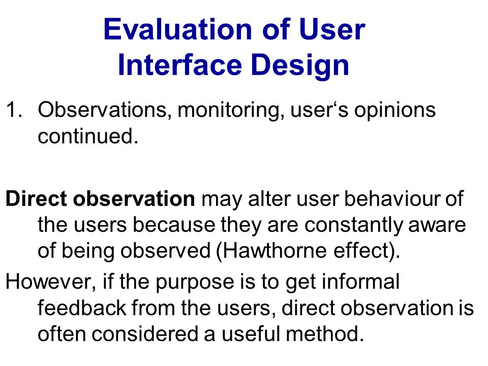 Evaluation of User Interface Design