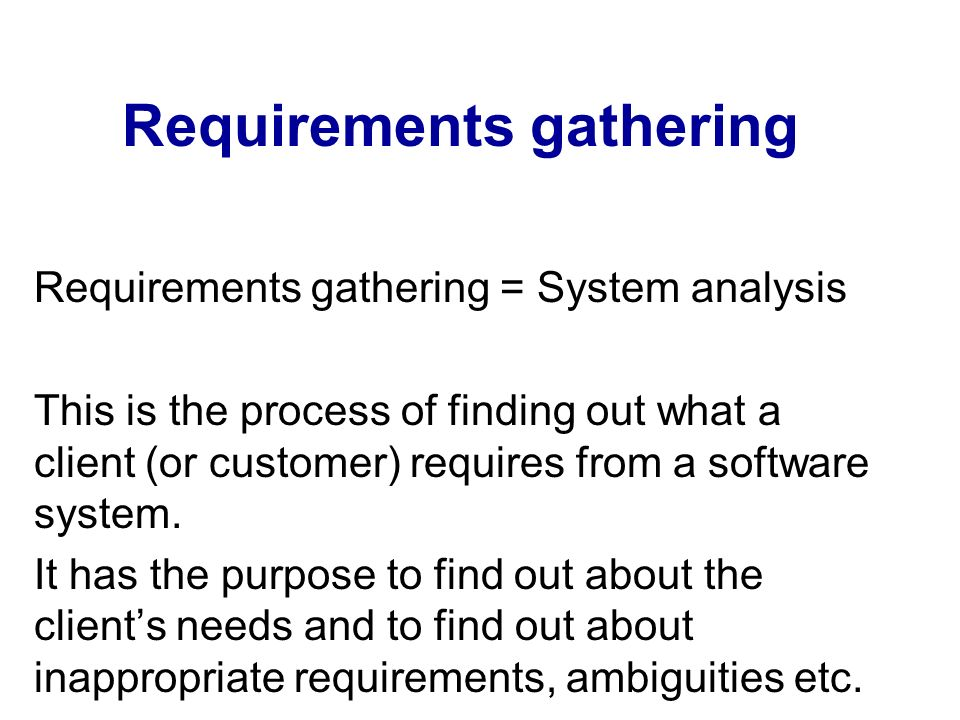 Requirements Gathering Ppt Video Online Download - Requirements gathering