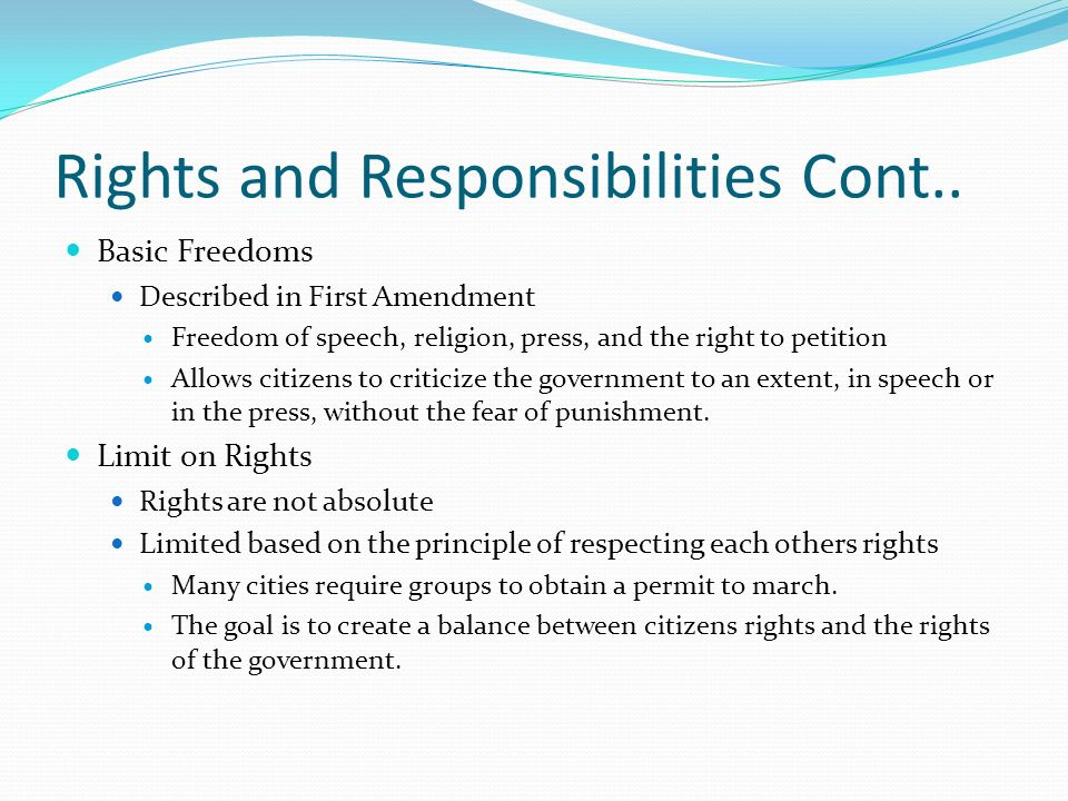 Rights and Responsibilities Cont..