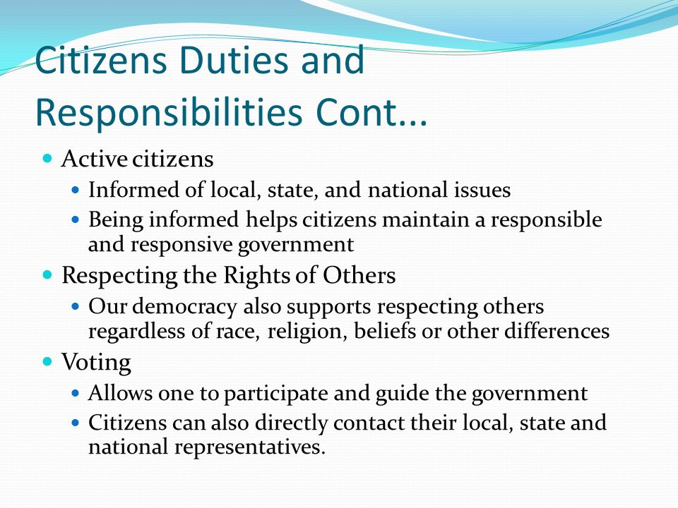 Citizens Duties and Responsibilities Cont...