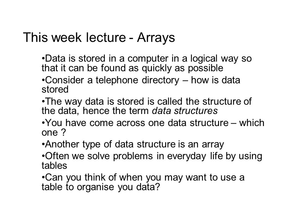 This week lecture - Arrays