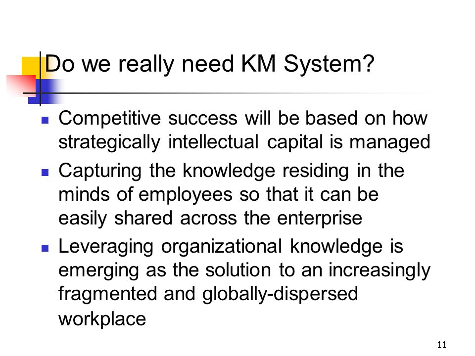 Do we really need KM System