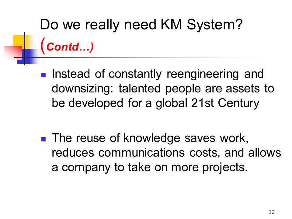 Do we really need KM System (Contd…)