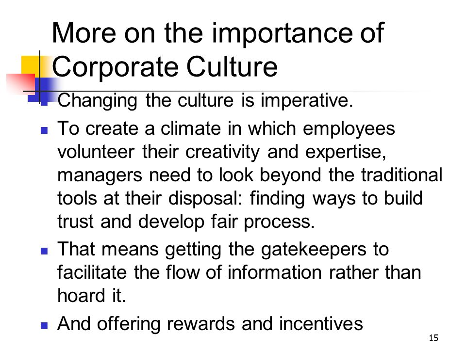 More on the importance of Corporate Culture