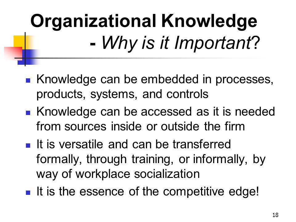 Organizational Knowledge - Why is it Important