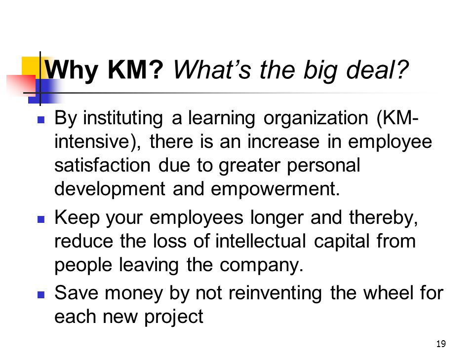 Why KM What's the big deal