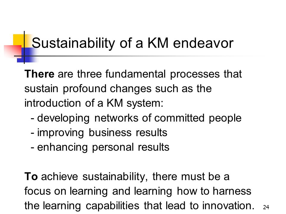 Sustainability of a KM endeavor