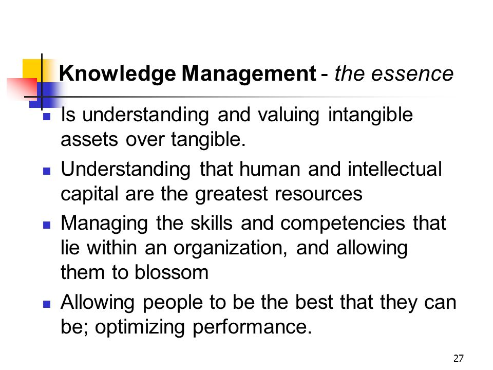 Knowledge Management - the essence