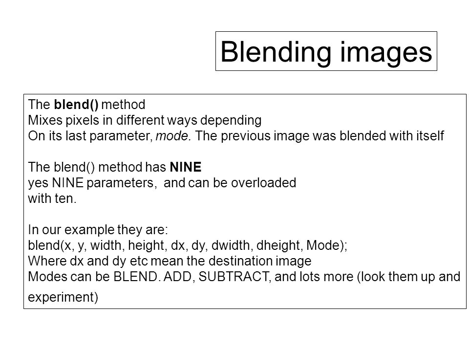Blending images The blend() method