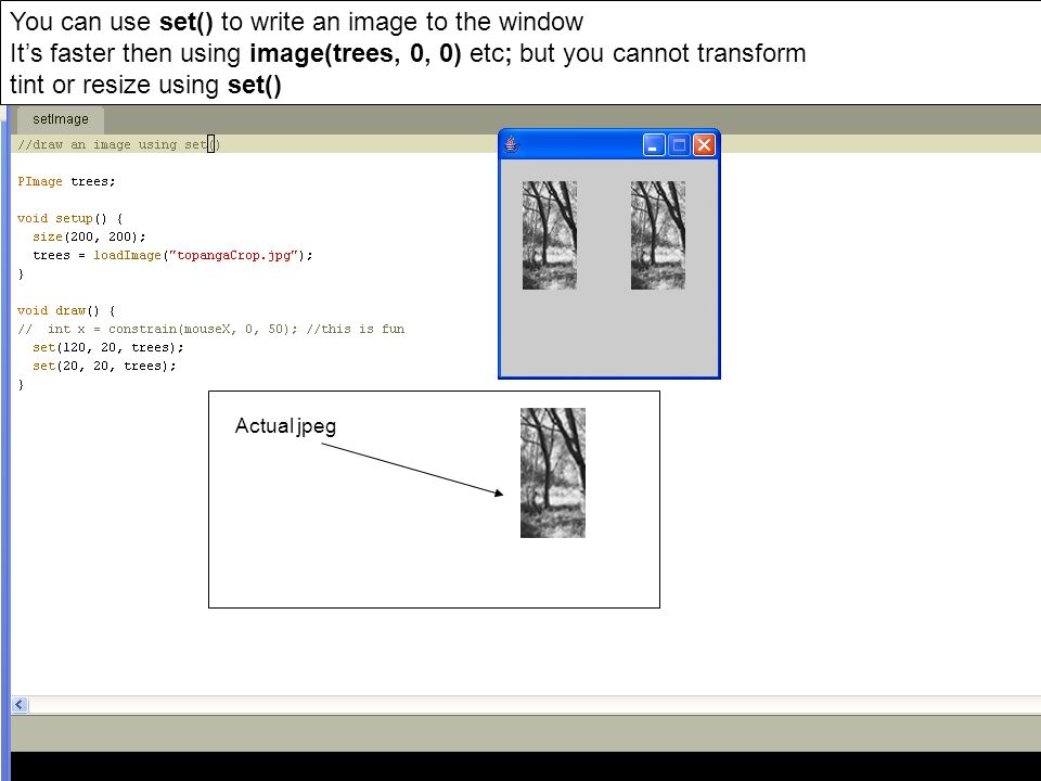 You can use set() to write an image to the window