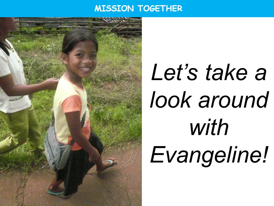 Let's take a look around with Evangeline!
