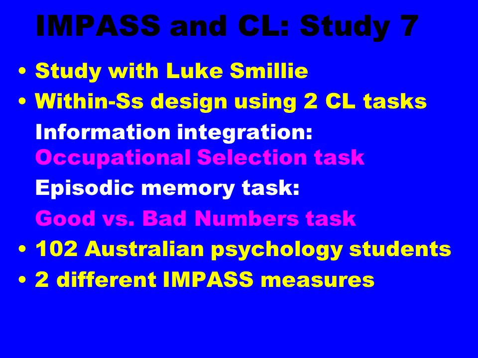 IMPASS and CL: Study 7 Study with Luke Smillie