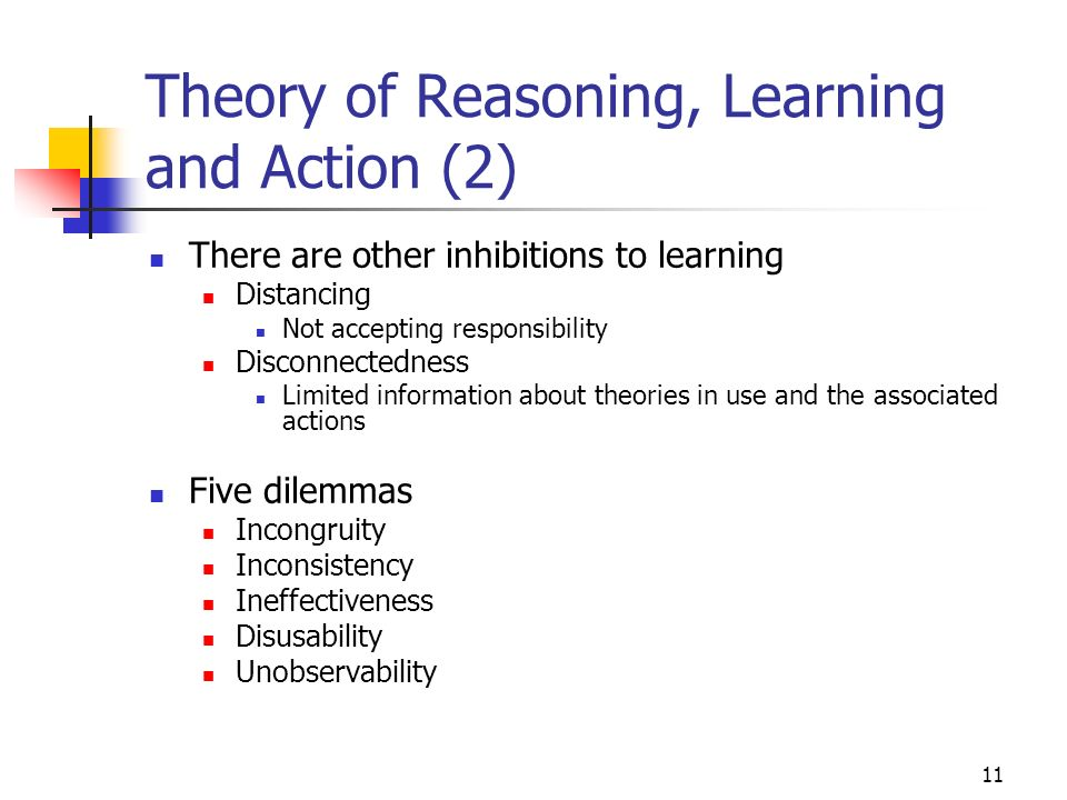Theory of Reasoning, Learning and Action (2)