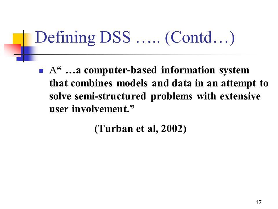 Defining DSS ….. (Contd…)