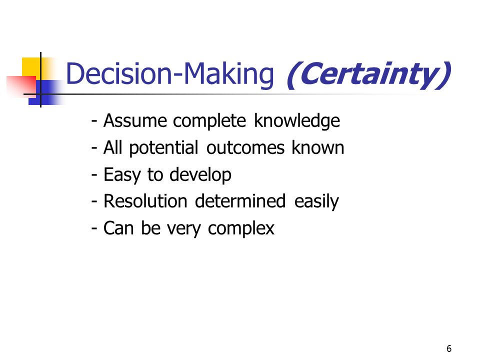 Decision-Making (Certainty)