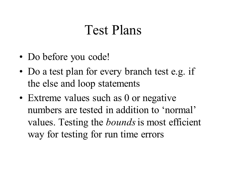 Test Plans Do before you code!