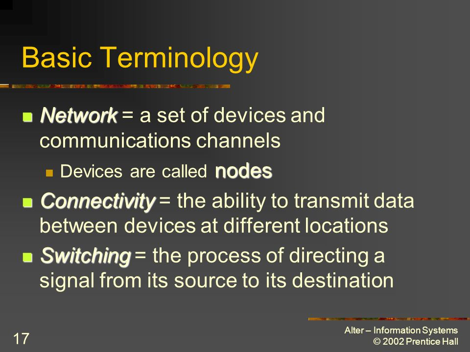 Basic Terminology Network = a set of devices and communications channels. Devices are called nodes.