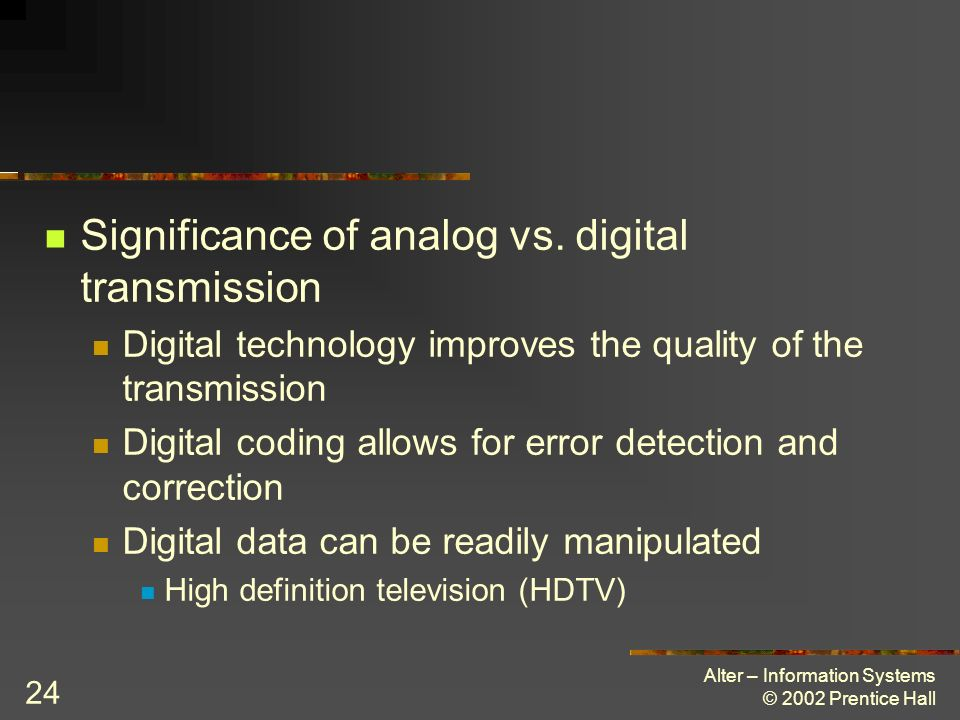 Significance of analog vs. digital transmission