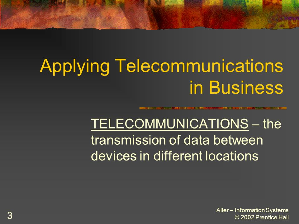 Applying Telecommunications in Business