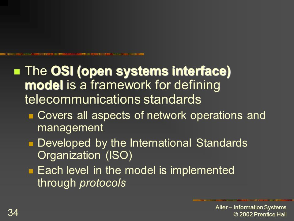 The OSI (open systems interface) model is a framework for defining telecommunications standards