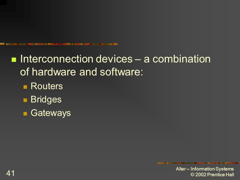 Interconnection devices – a combination of hardware and software: