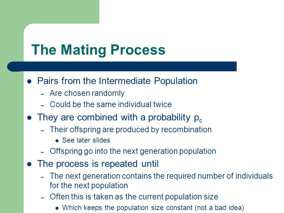 The Mating Process Pairs from the Intermediate Population
