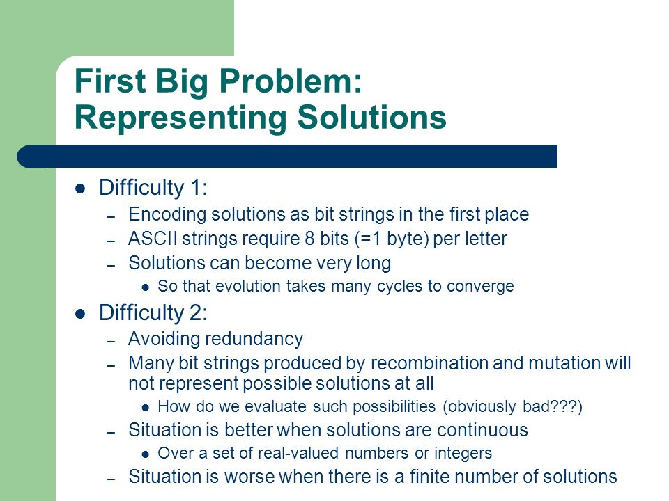 First Big Problem: Representing Solutions