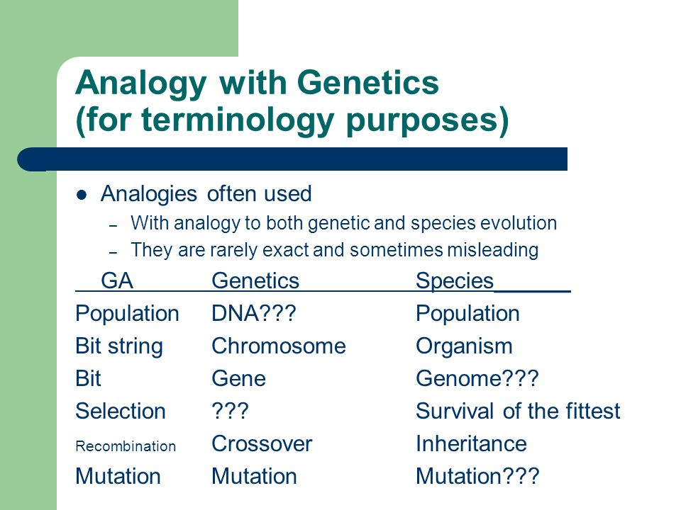 Analogy with Genetics (for terminology purposes)