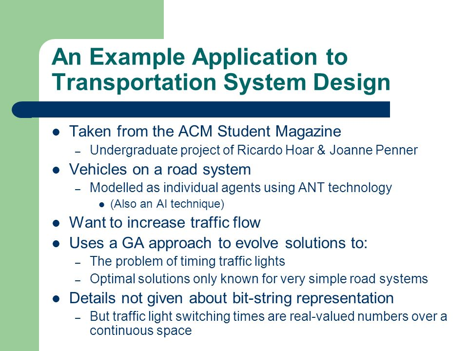 An Example Application to Transportation System Design