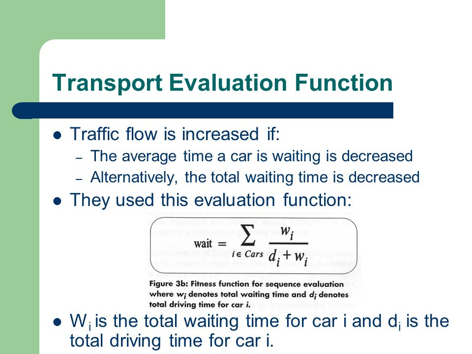 Transport Evaluation Function