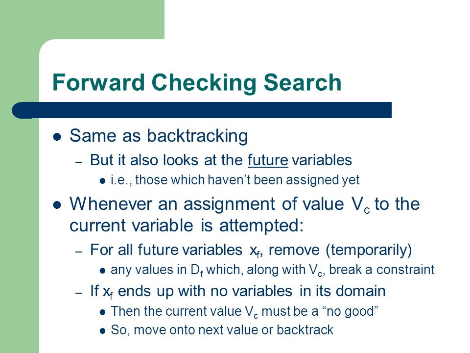 Forward Checking Search