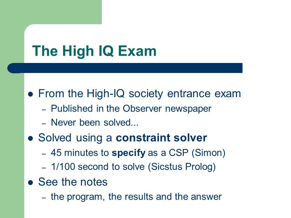 The High IQ Exam From the High-IQ society entrance exam
