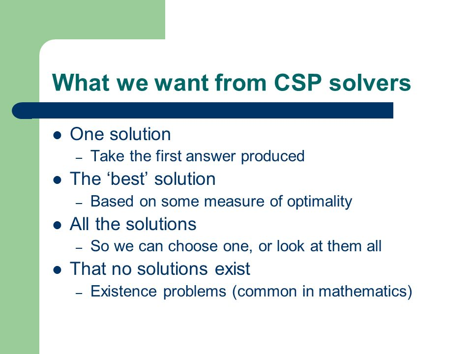 What we want from CSP solvers