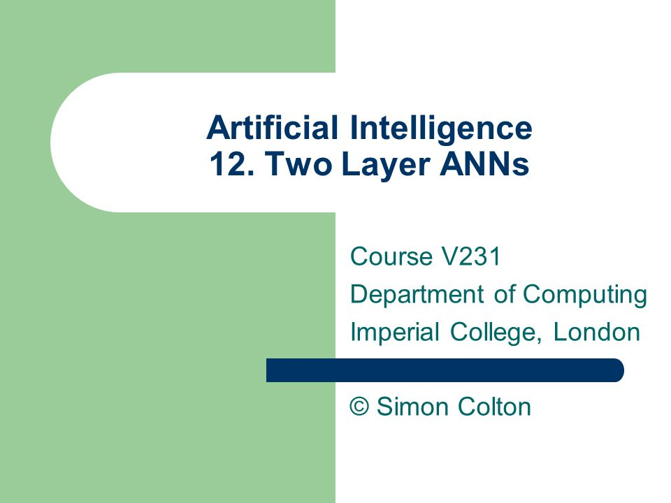 Artificial Intelligence 12. Two Layer ANNs