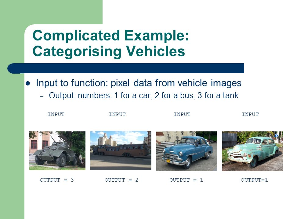 Complicated Example: Categorising Vehicles