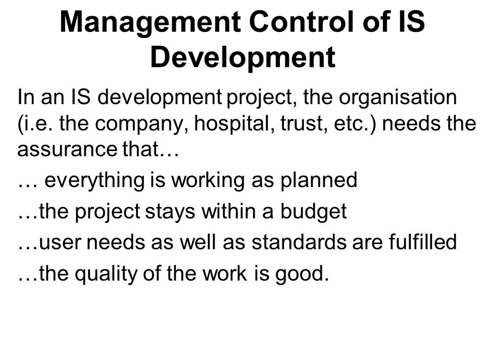 Management Control of IS Development